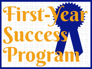 Link to first-year success program (FYSP)
